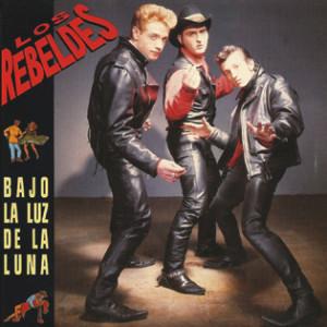 Los Rebeldes - Bajo La Luz De La Luna_